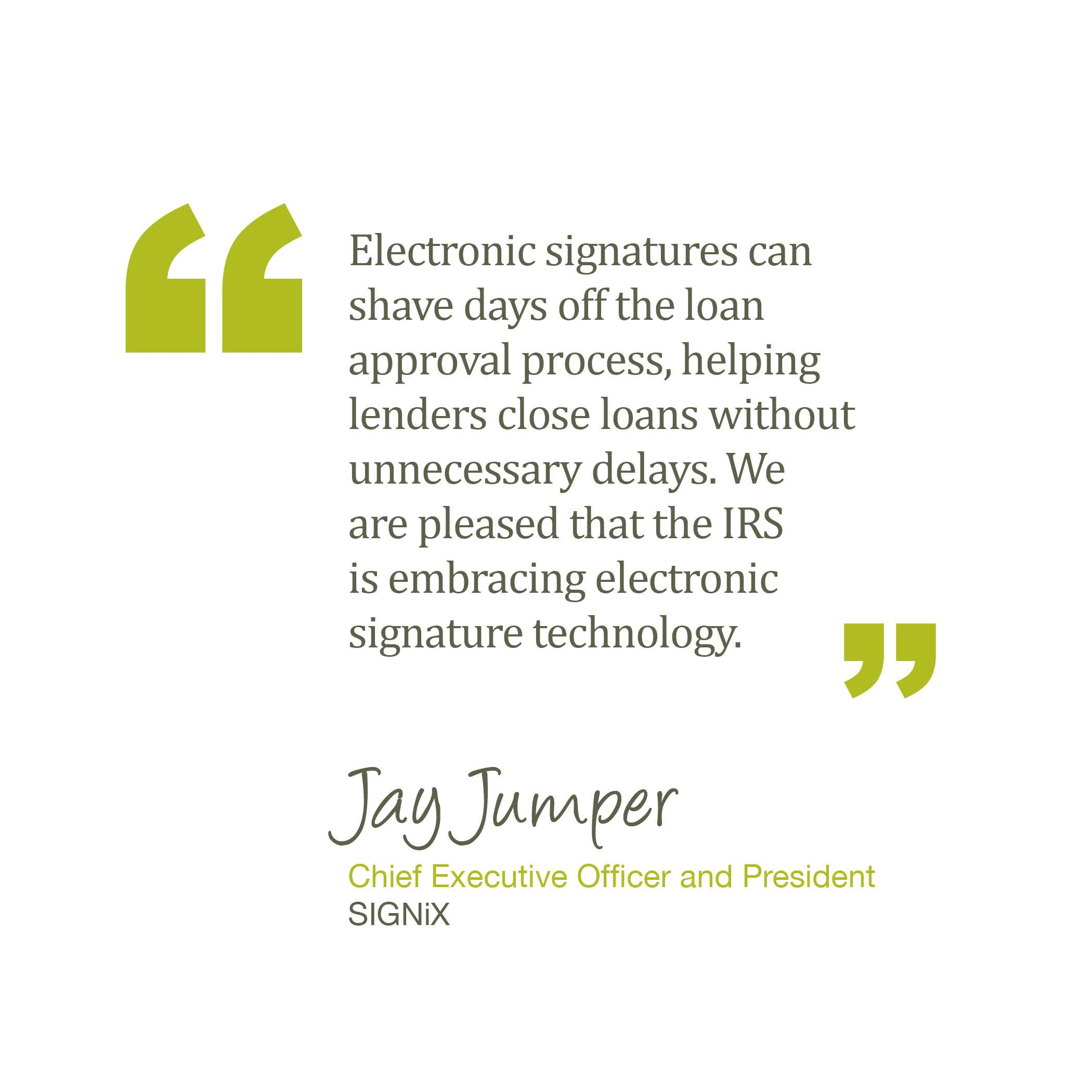 IRS Now Accepting e-Signatures: SIGNiX Exceeds IRS Requirements