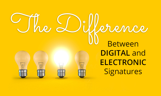 digital signatures vs electronic signatures