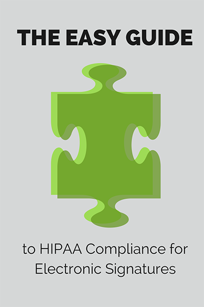 The Easy Guide to HIPAA Compliance for Electronic Signatures