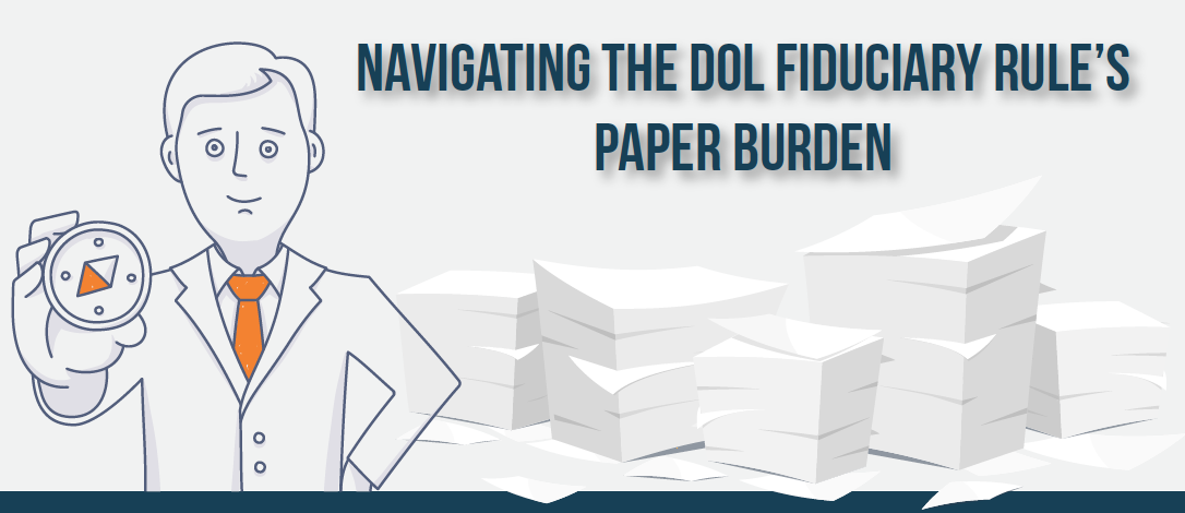 [Infographic] Navigating the DOL Fiduciary Rule's Paper Burden