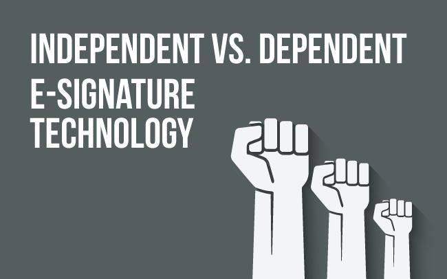 independent-vs-dependent-esignatures